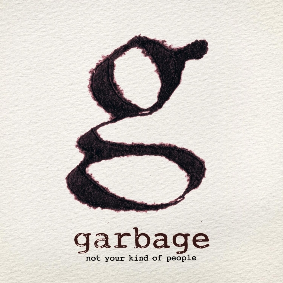 GARBAGE // Not your kind of people (Stun Volume / Universal, 2012)