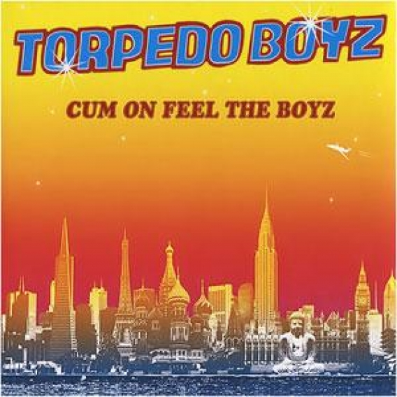 TORPEDO BOYZ // Cum on feel the boyz (Lounge / Союз, 2008)