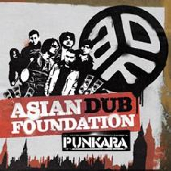 ASIAN DUB FOUNDATION // Punkara (Traffic / Phantom Sound & Vision, 2008)